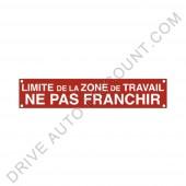 """BANDEROLE SIGNALISATION """"LIMITE ZONE DE TRAVAIL"""""""